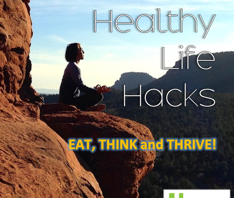 What Healthy Life Hack can you share?